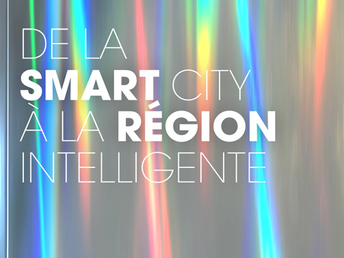De la Smart City à la région intelligente